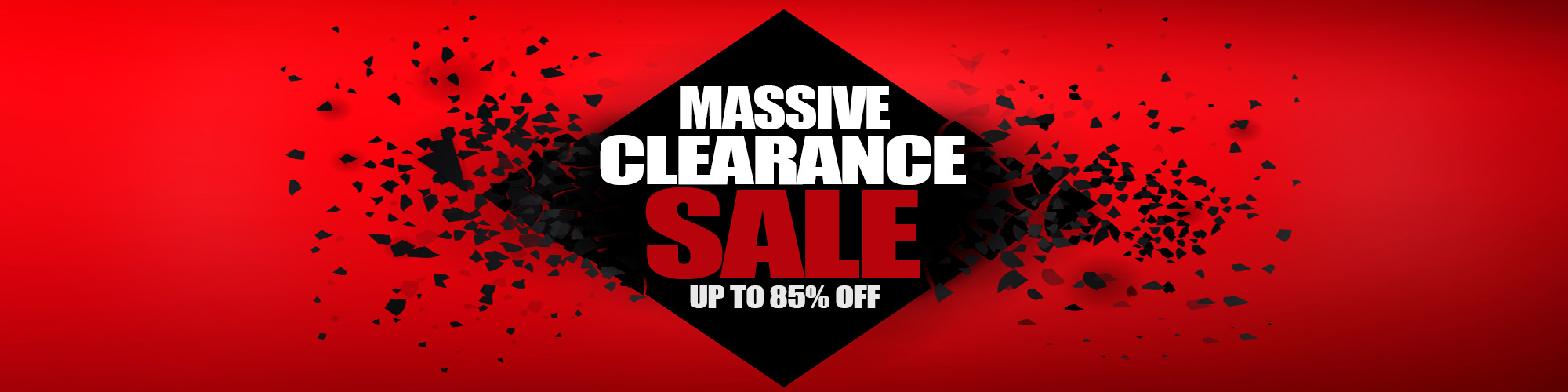Massive Clearance SALE UP to 85% OFF!